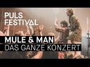 Mule Man Bonaparte Kid Simius live beim PULS Festival 2016 Full Concert