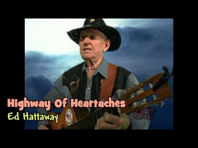 Highway Of Heartaches - Ed Hattaway