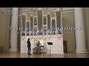 Георг Бём Vater unser im Himmelreich хорал 07 06 2016 Ирина Розанова орган
