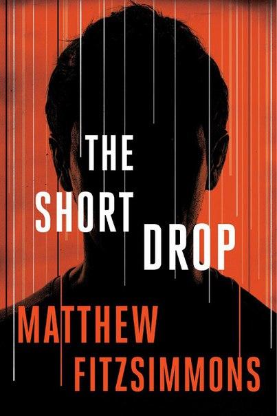Matthew Fitzimmons - The Short Drop