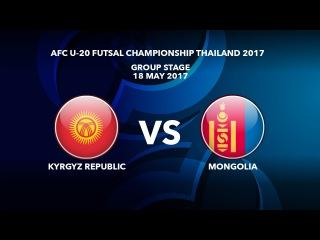 #AFCU20FC THAILAND 2017 - M22 Kyrgyz Republic vs Mongolia - Highlights