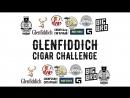 Glenfiddich cigar challenge 2017