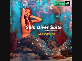 Leo Diamond - Skin Diver Suite (1956)  Full vinyl LP