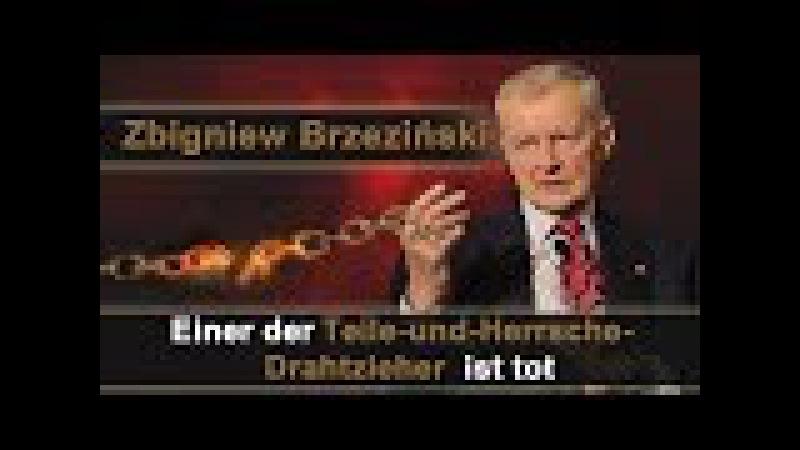 Zbigniew Brzeziński – Einer der Teile-und-Herrsche-Drahtzieher ist tot   02.06.2017   www.kla.tv