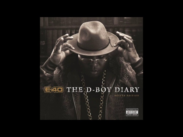 E 40 Had It In A Drought Feat Stresmatic