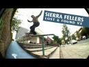 Sierra Fellers: Lost Found VX