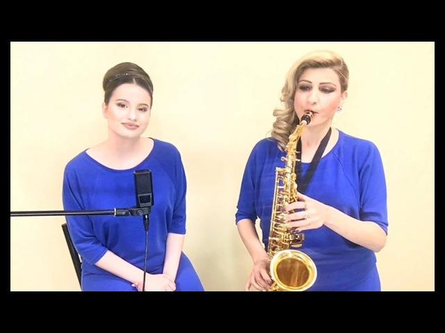 Виктория Оганисян - Ов, сирун сирун! Наира Костанян саксофон - Ով սիրուն, սիրուն