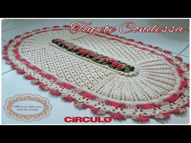 Tapete Condessa Parte 1 de 3 Marcia Rezende Arte em Crochê