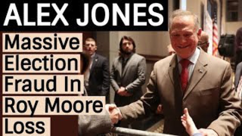 Alex Jones Massive E ection Fraud In R0Y M00RE Loss