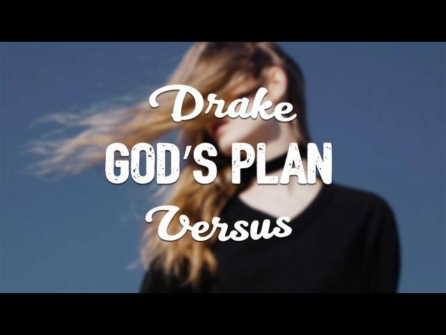 Drake VS Sevnth Alo Remix God's Plan