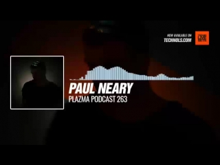 #Techno #music with Paul Neary -  Podcast 263 #Periscope