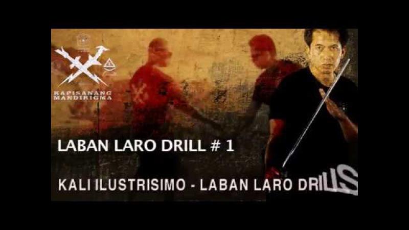 Kali Ilustrisimo Laban Laro Drills. Guro Dino Flores