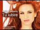 Nelly Ciobanu - Tu Iubire