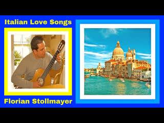 Italian love songs for classical guitar