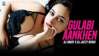Gulabi Aankhen (Remix)   Sanam   DJ Vaggy   DJ Jazzy   Romantic Song Remix   AIDC