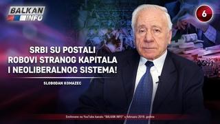 INTERVJU: Slobodan Komazec - Srbi su robovi stranog kapitala i neoliberalnog sistema! ()