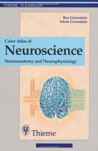 Color-Atlas-of-Neuroscience-Neuroanatomy-and-Neurophysiology