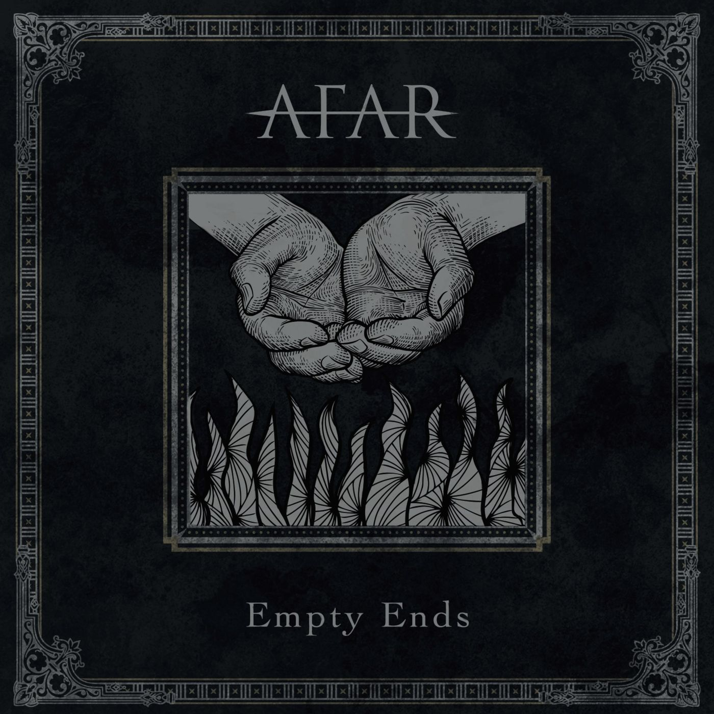 AFAR - Empty Ends (2019)