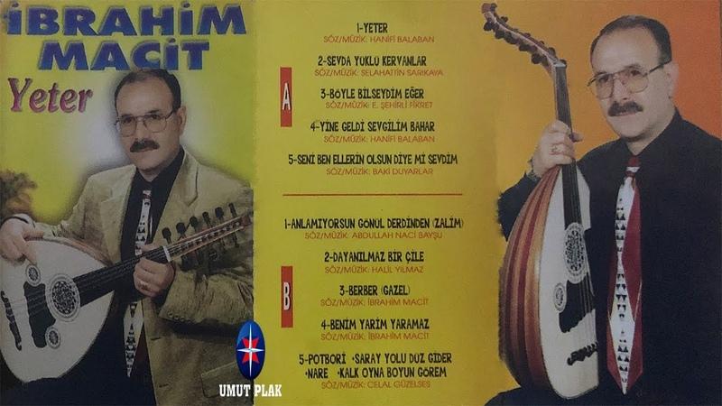 İbrahim Macit Seni Ben Ellerin Olsun Diye Mi Sevdim Seçme Arabesk Damar Müzik Ziyafeti