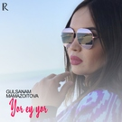 Обложка Yor ey yor (Www.Quvonch.com) - Gulsanam Mamazoitova