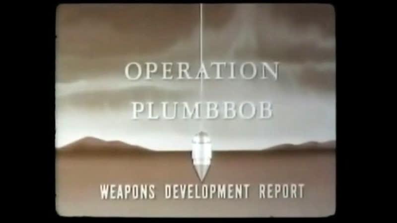 Операция Plumbbob: сводный отчёт (1957)