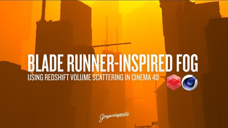 Quickly Make Blade Runner Inspired Fog in C4D with Redshift Greyscalegorilla