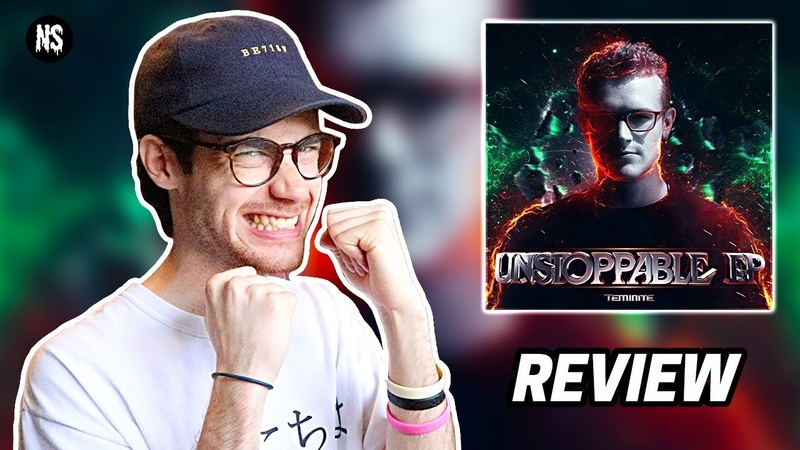 Teminite - Unstoppable EP REVIEW