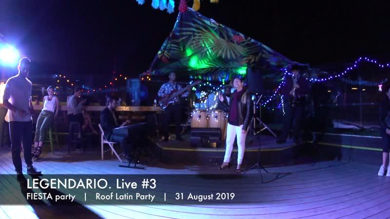 LEGENDARIO. Live 3    Fiesta party