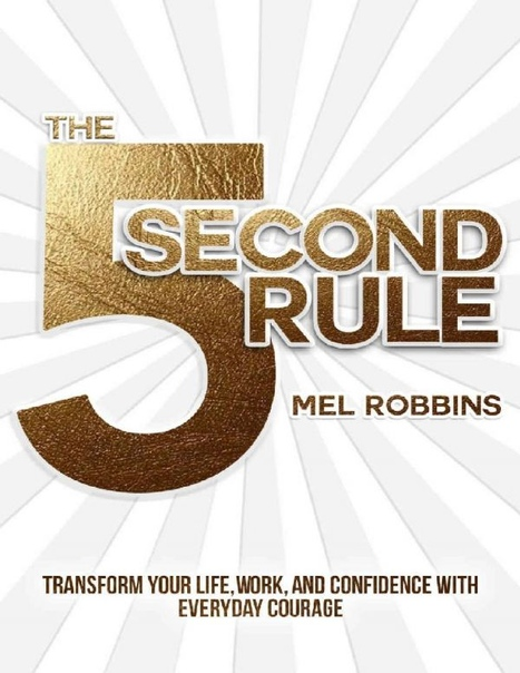 Mel Robbins] The 5 Second Rule  Transform your L