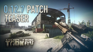 Escape from Tarkov  patch teaser (featuring Customs expansion)