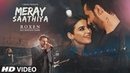 Full Video Meray Saathiya Song Roxen Mustafa Zahid Latest Song 2018
