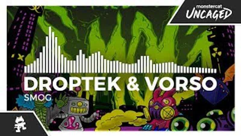 Droptek Vorso Smog Monstercat Release