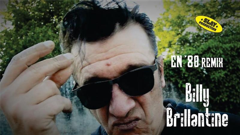 Billy Brillantine - En 80 REMIX by S G Slaja
