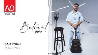 Butrint Imeri - Sa gjynah (Acoustic)