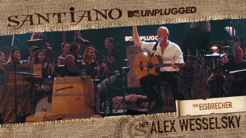 Santiano MTV Unplugged - Alex Wesselsky