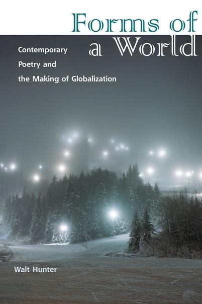 Forms of a World  Contemporary - Walt Hunter