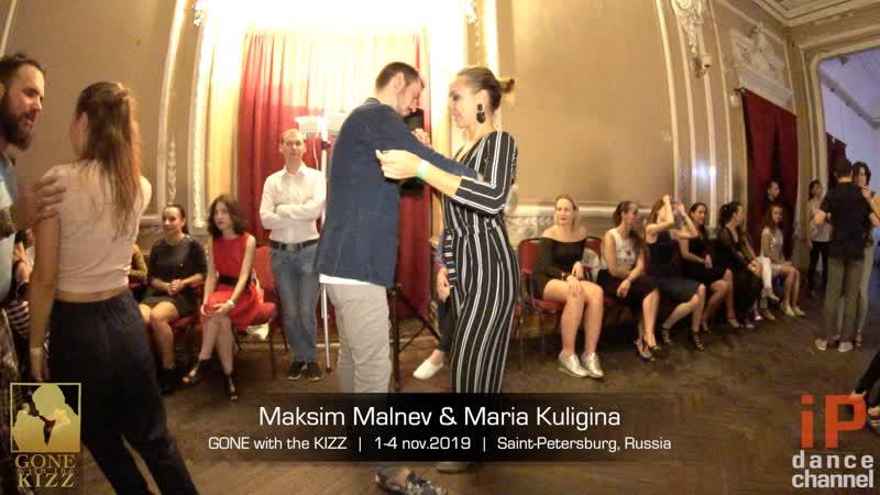 Maksim Malnev Maria Kuligina || GONE with the KIZZ