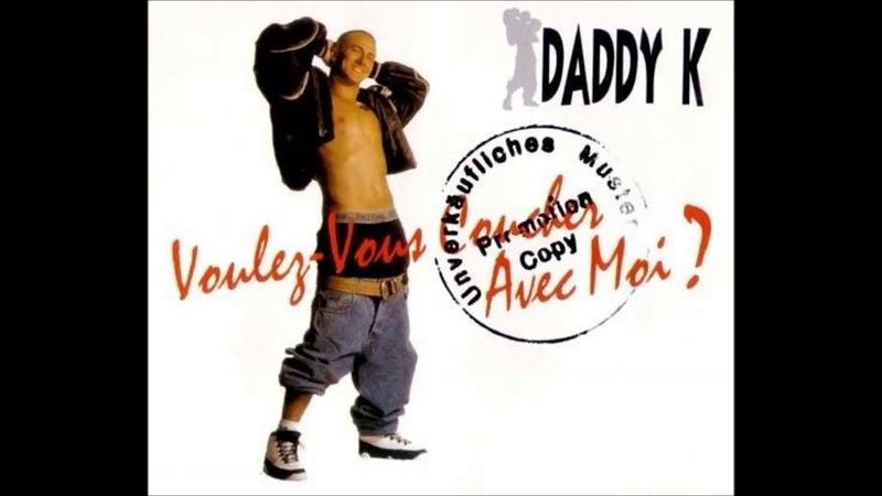 Daddy K Voulez Vous Coucher Avec Moi Extended Version 90's Dance Music