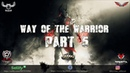 FIFTY VINC - ►WAY OF THE WARRIOR [PART 5]◄ (MONSTER COLLABO)