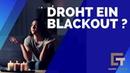 Droht ein Blackout