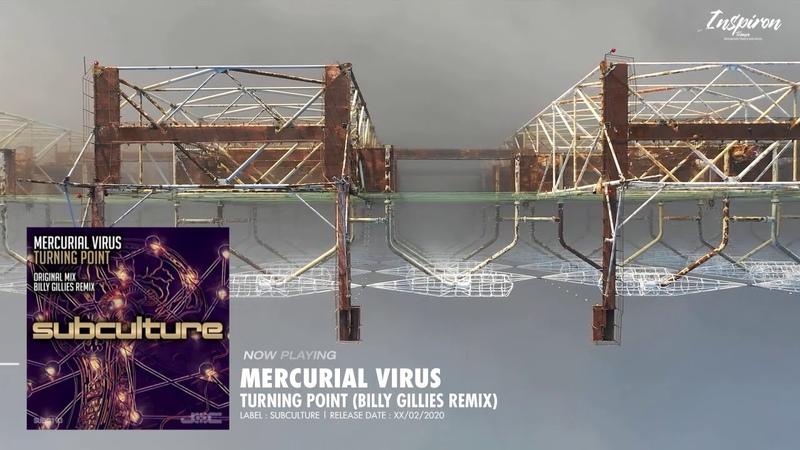 Mercurial Virus Turning Point Billy Gillies Remix