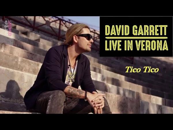 Tico Tico Live in Verona 2019 (David Garrett) HD