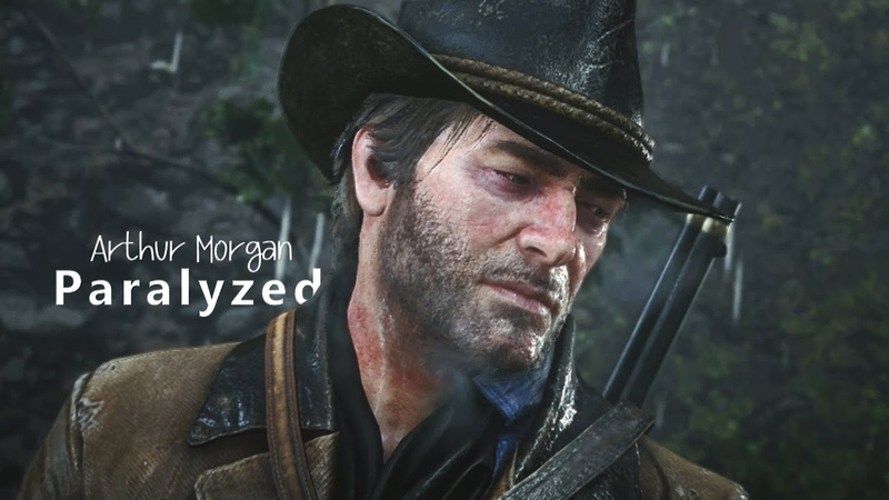Arthur Morgan | Paralyzed | RDR2