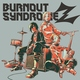 BURNOUT SYNDROMES - Dream on!!