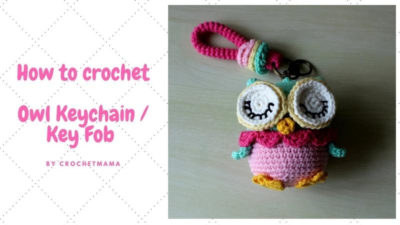 Crochet Amigurumi Owl Key Chain / Key Fob Tutorial and Pattern