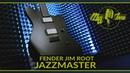 Электрогитара Fender Jim Root Jazzmaster