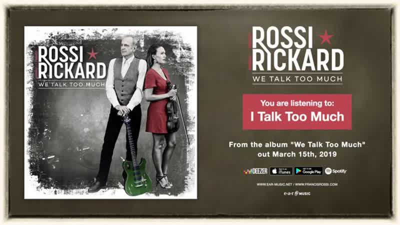 Francis Rossi Hannah Rickard I Talk Too Much Official Song Stream