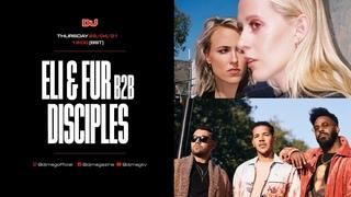Eli & Fur b2b Disciples - Live @ DJ Mag, LA & London []
