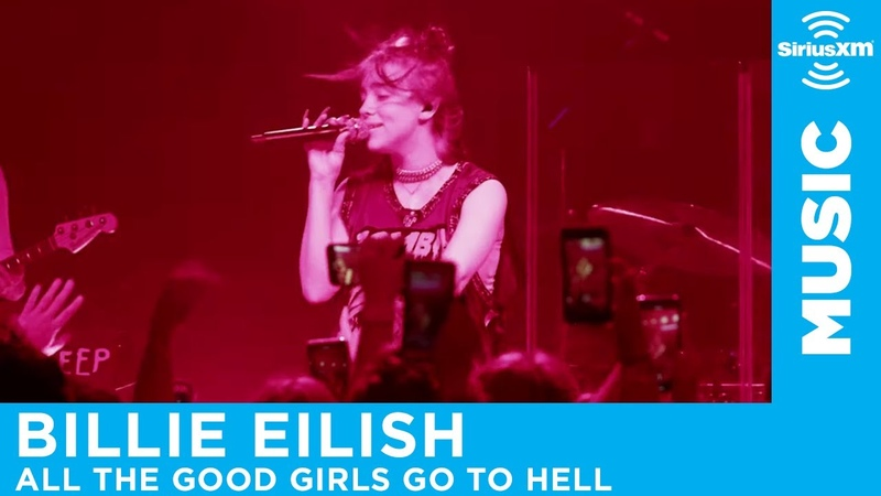 Billie Eilish - All The Good Girls Go To Hell [LIVE @ The Troubadour] | SiriusXM