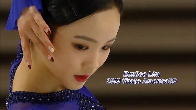 EunSoo Lim 2019 Skate America SA SPㅣ임은수 스케이트 아메리카 쇼트